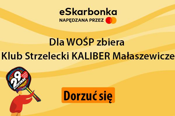 Dla WOŚP zbiera Klub Strzelecki Kaliber Małaszewicze